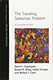 img - for The Traveling Salesman Problem: A Computational Study (Princeton Series in Applied Mathematics) book / textbook / text book