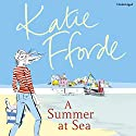 A Summer at Sea Audiobook by Katie Fforde Narrated by Jilly Bond