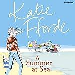 A Summer at Sea   Katie Fforde