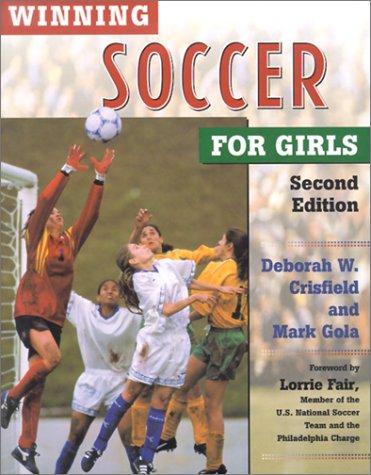 Winning Soccer for Girls (Winning Sports for Girls) pdf epub