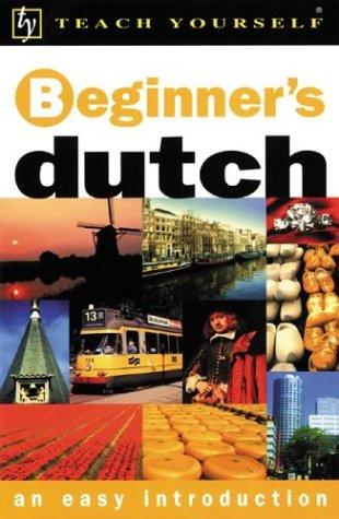 Read Online Teach Yourself Beginner's Dutch : An Easy Introduction pdf