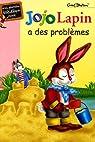 Jojo Lapin a des problèmes par Emmanuel Baudry