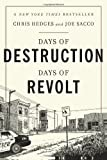 Days of Destruction, Days of Revolt, Chris Hedges and Joe Sacco, 1568588240