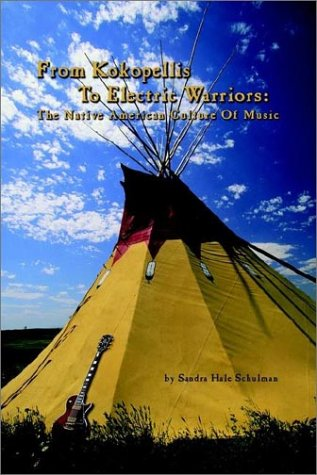 Download From Kokopelli's to Electric Warriors: The Native American Culture of Music pdf