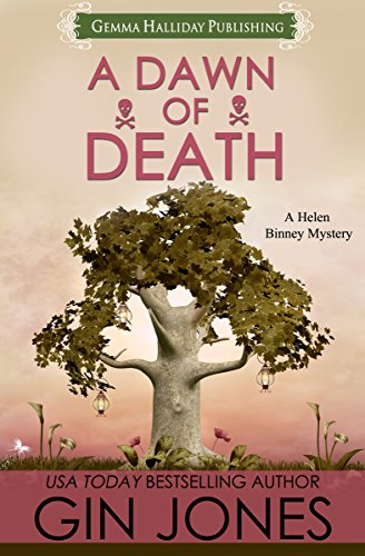 A Dawn of Death (Helen Binney Mysteries Book 4)