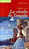 Mariel, tome 1 : La Révolte des tempêtes par Jacques