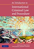 An Introduction to International Criminal Law and Procedure, Robert Cryer and Hakan Friman, 0521876095
