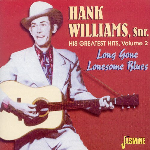 Hank Williams - His Greatest Hits Vol.2: Long Gone Lonesome Blues (CD)