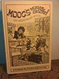 Moog's Musical Eatery, a Cookbook for Relaxed Entertaining, Shirleigh Moog, 0895940000