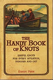 The Handy Book of Knots (Book Only) by Randy…