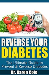 Reverse Your Diabetes: Diabetes Management Through Recommended Care, Diet and Guidelines on Vitamins to Take: Help with Diabetes That You Need (English Edition)