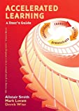 By Alistair Smith - Accelerated Learning: A User's Guide