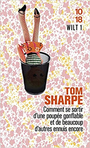 Amazon.fr - Wilt 1 - SHARPE, Tom, DUPUIGRENET-DESROUSSILLES, François -  Livres