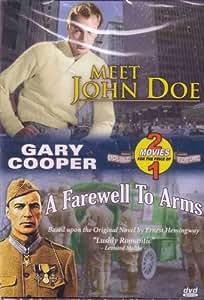 Meet John Doe / A Farewell To Arms