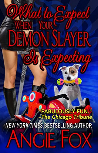 (What to Expect When Your Demon Slayer is Expecting (Biker Witches Mystery Book 8))