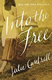 Front cover for the book Into the Free by Julie Cantrell