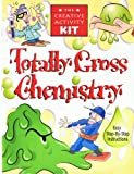 Totally Gross Chemistry, Peter Rillero, 078533582X