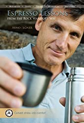 Espresso Lessons: From The Rock Warrior's Way (English Edition)