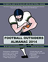 Football Outsiders Almanac 2014: The Essential Guide to the 2014 NFL and College Football Seasons