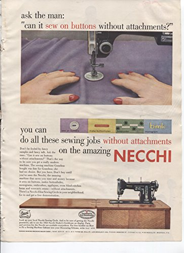 Embroider Button (Necchi Sewing Machines Ask The Man Can It Sew On Buttons Without Attachments? You Can Do All These Sewing Jobs On Necchi Sew On Buttons Make Buttonholes Embroider Monogram 1953 Vintage Antique Advertisement)