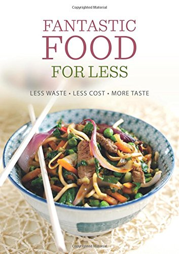 Download fantastic food for less less waste less cost more taste download fantastic food for less less waste less cost more taste dairy cookbook book pdf audio idy24o2gm forumfinder Images