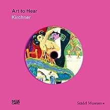 Ernst Ludwig Kirchner: Art to Hear Series (2010-08-31)