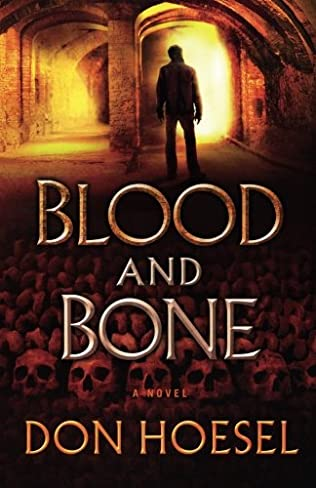 Blood and Bone (Jack Hawthorne Adventure, book 3) by Don Hoesel