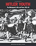 img - for Hitler Youth: The Hitlerjugend in War and Peace 1933 1945 book / textbook / text book