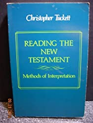 Reading the New Testament: Methods of Interpretation