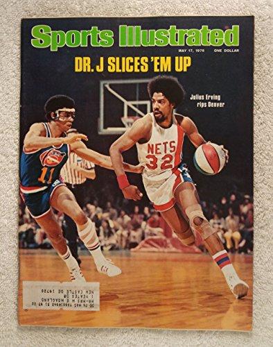 - Julius Erving - Dr. J Slices 'em Up - New York Nets - ABA World Champions! - Sports Illustrated - May 17, 1976 - Denver Nuggets - SI