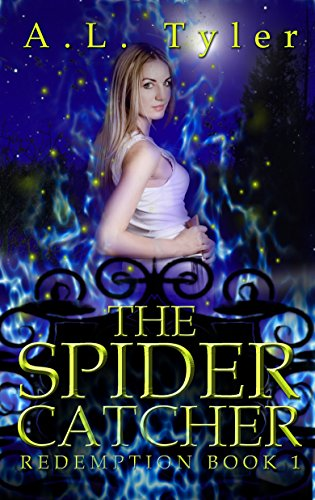 The Spider Catcher (Redemption by A.L. Tyler Book 1)