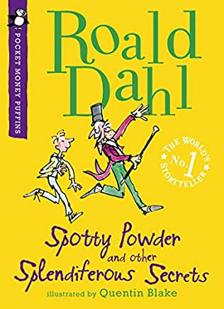 book cover of Spotty Powder and Other Splendifourous Secrets
