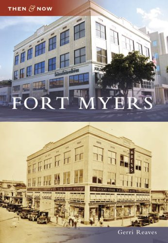 Fort Myers (Then and Now: - Myers Fort Stores