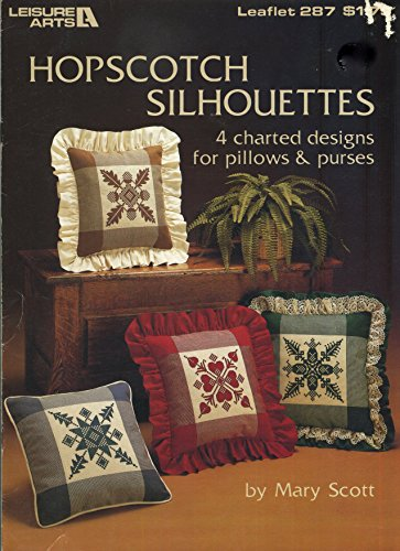 Hopscotch Silhouettes - Cross Stitch for Pillows and Purses (Leisure Arts, Leaflets 287)