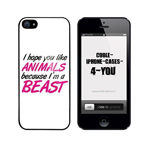 Iphone 5 / 5S Schutzhülle I hope you like animals because I m a beast - schwarzer Rahmen