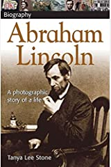 DK Biography Abraham Lincoln: A Photographic Story of a Life Paperback