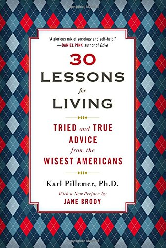 Getting Personal Gifts (30 Lessons for Living: Tried and True Advice from the Wisest Americans)