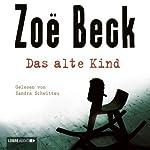 Das alte Kind | Zoe Beck