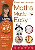 Maths Made Easy Ages 6-7 Key Stage 1 Beginner (Carol Vorderman's Maths Made Easy)