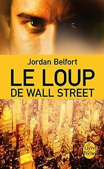 Le Loup de Wall Street par Belfort
