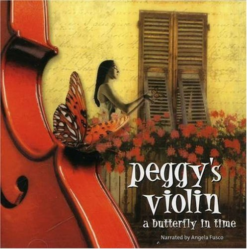 Peggy's Violin a Butterfly in Time