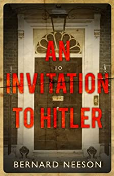 An Invitation to Hitler (Ethelred Book 1) by [Neeson, Bernard]