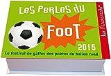 MINIMANIAK PERLES DU FOOT 2015