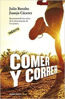 La Libreria Descargar Torrent Comer Y Correr: Desmontando Los Mitos De La Alimentación De Los Runners Directas Epub Gratis