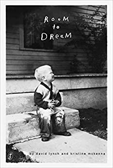 Room to Dream by [Lynch, David, McKenna, Kristine]