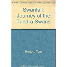 Swanfall: Journey of the Tundra Swan
