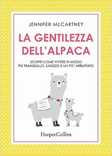 La gentilezza dell'alpaca: Amazon.it: McCartney, Jennifer: Libri in altre  lingue