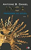 Inca, tome 1, La princesse du soleil