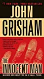 [(The Innocent Man: Murder and Injustice in a Small Town )] [Author: John Grisham] [Mar-2012]