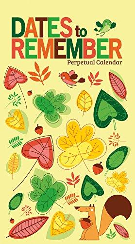 Dates To Remember Perpetual Calendar - 2018 version